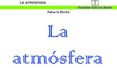 http://cplosangeles.juntaextremadura.net/web/edilim/tercer_ciclo/cmedio/la_tierra/la_atmosfera/la_atmosfera.html