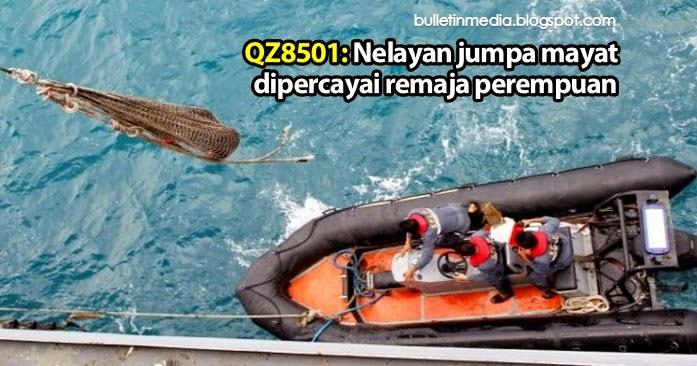 QZ8501 Nelayan jumpa mayat dipercayai remaja perempuan