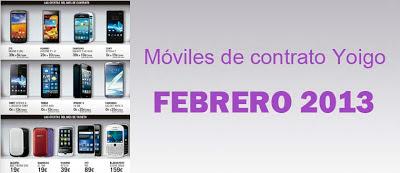 Todos los móviles de contrato Yoigo en Febrero 2013