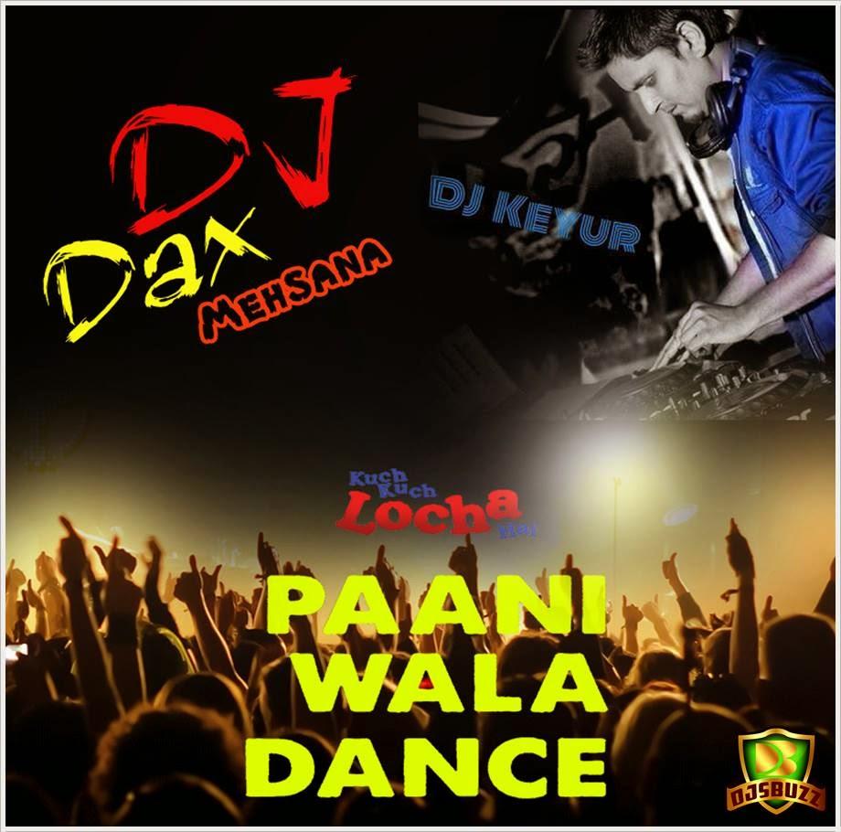 paani wala dance dj keyur dj dax mehsana remix