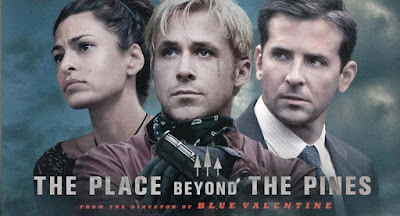 {Film} The Place Beyond the Pines