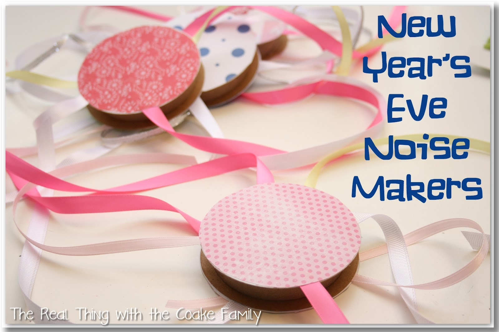 Family New Year\'s Eve: Noise Makers - The Real Thing with the Coake ...