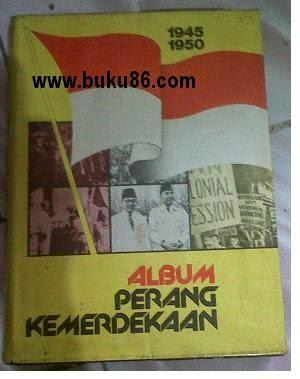 Album Perjuangan Perang Kemerdekaan 1945-1950