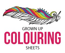 GROWN UP COLOURING SHEETS
