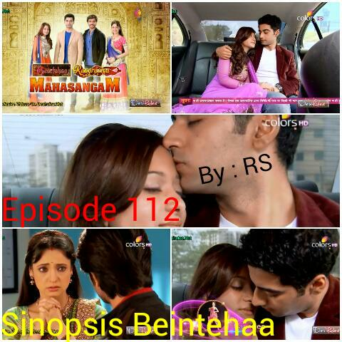 Sinopsis Beintehaa Episode 112