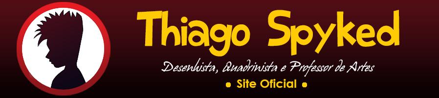 Thiago Spyked - Site oficial