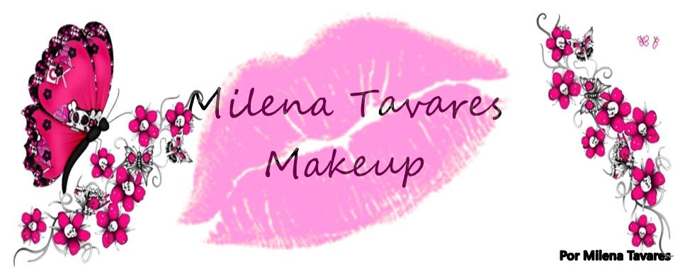 Milena Tavares Makeup!