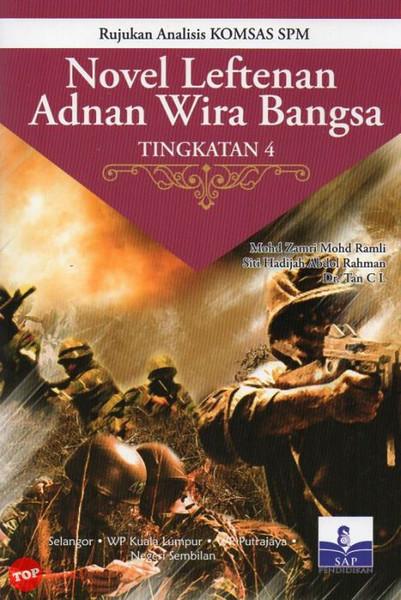 Novel Leftenan Adnan Wira Bangsa Tema Dan Persoalan Hometuition 21