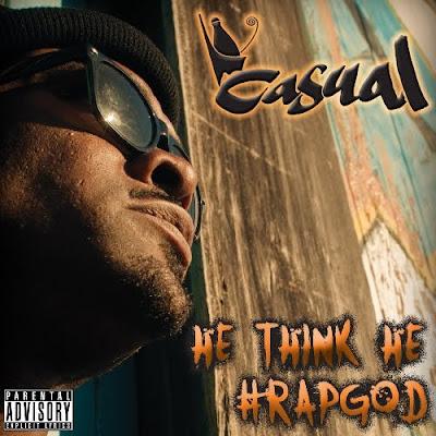 Casual-He_Think_He_Rapgod-WEB-2011-hhF