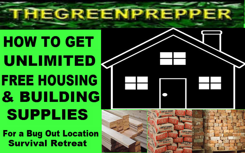The green prepper how to get unlimited free housing for Builders unlimited