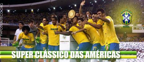 Brasil campeão dos Super Clássico das Américas, Brasil campeão, seleção brasileira, super clássico, predadores do futebol