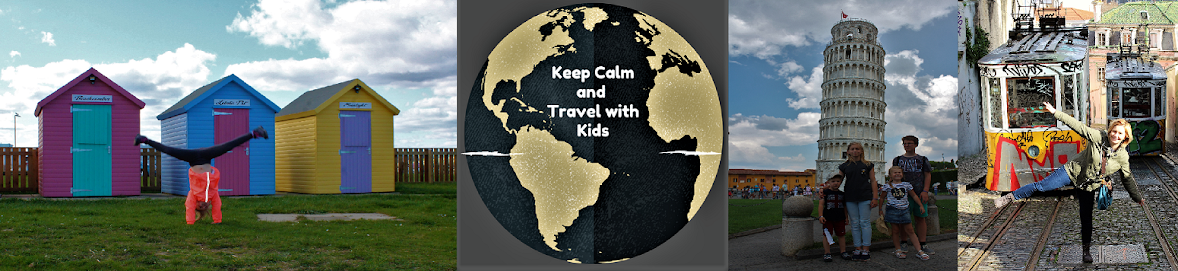 Keep Calm and Travel with Kids