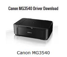 Canon PIXMA MG3540 Latest Driver Download