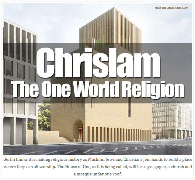 Berlin To Build Very First Temple Of CHRISLAM For One World Religion