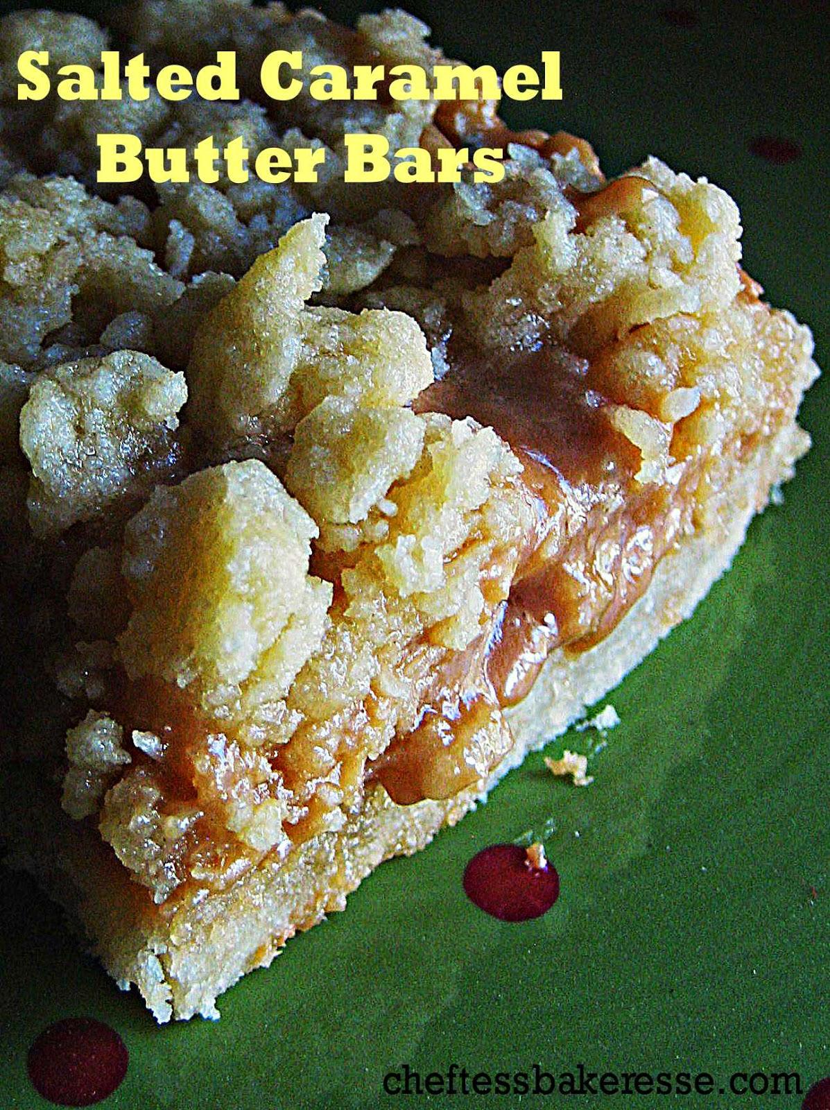 Chef Tess Bakeresse: Salted Caramel Butter Bars