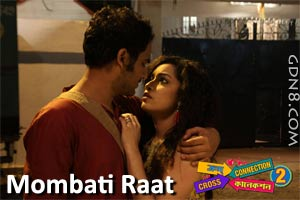 MOMBATI RAAT - Cross Connection 2