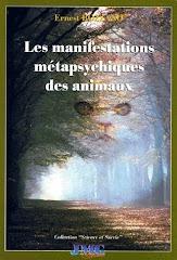 Les manifestations métapsychiques des animaux - Ernest Bozzano