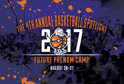 Basketball Spotlight Future Phenom Camp (August 26th and 27th)