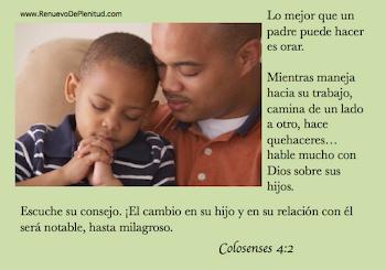 Perseverad en la oración, velando en ella con acción de gracias. Colosenses 4.2