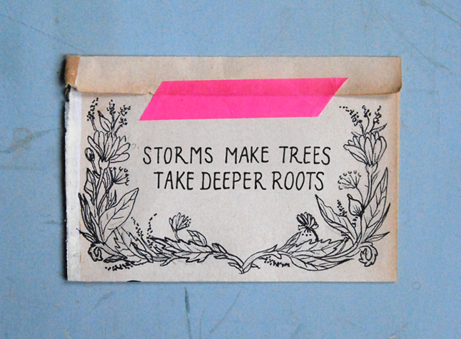 storms make trees take deeper roots, inspirational, quotes