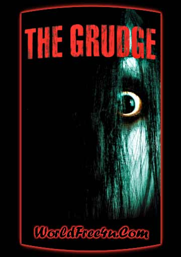 Poster Of The Grudge (2004) In Hindi English Dual Audio 300MB Compressed Small Size Pc Movie Free Download Only At worldfree4u.com