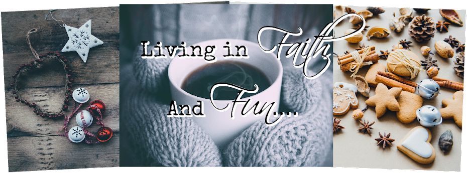 Living in Faith and Fun