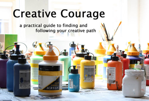 NEED EXTRA BOOST OF COURAGE FOR YOUR CREATIVE SPIRIT IN 2013?