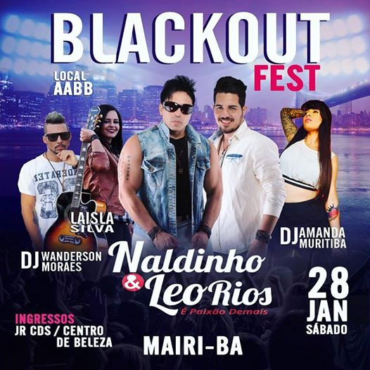 Mairi: Blackout Fest com Naldinho & Léo Rios