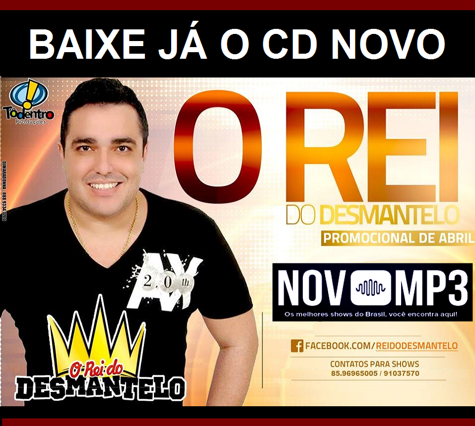 REI DO DESMANTELO CD OFICIAL ABRIL