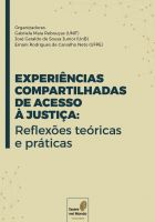 EXPERIÊNCIAS COMPARTILHADAS DE ACESSO À JUSTIÇA: Reflexões teóricas e práticas