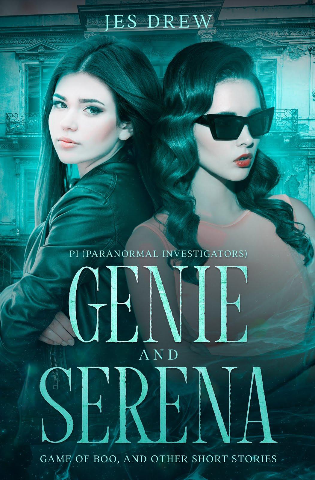 Genie and Serena