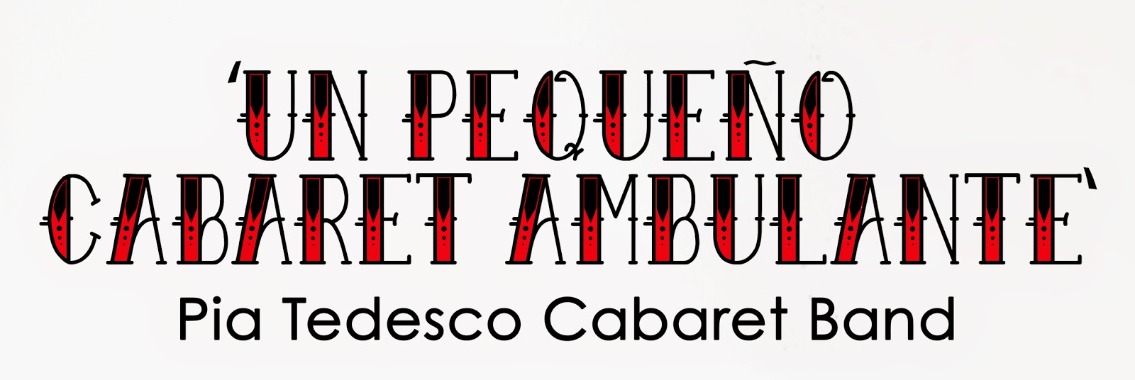 Pia Tedesco Cabaret Ambulante