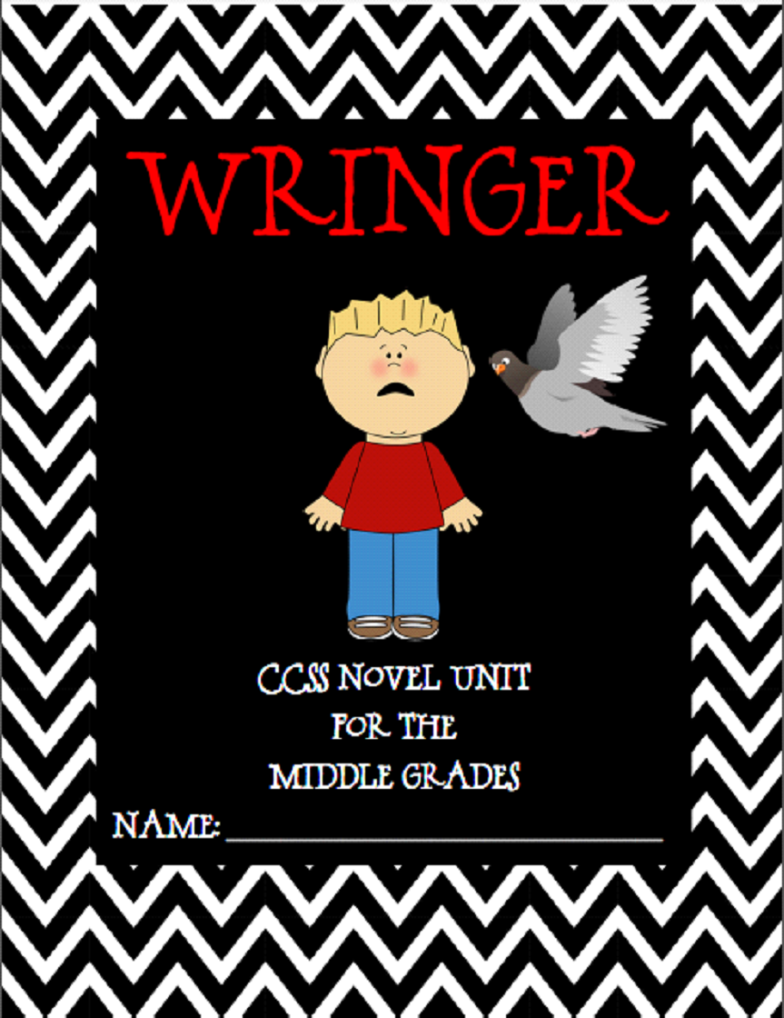 http://www.teacherspayteachers.com/Product/Wringer-by-Jerry-Spinelli-CCSS-Novel-Unit-for-the-Middle-Grades-944589