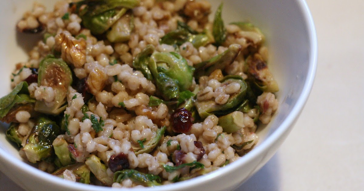 Laine's Recipe Box: Warm Barley with Roasted Brussels ...