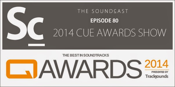 SoundCast Ep. 80 - The 2014 Cue Awards