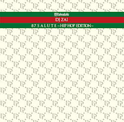 [MixCD] 87 SALUTE -HIP HOP EDITION- (2011)