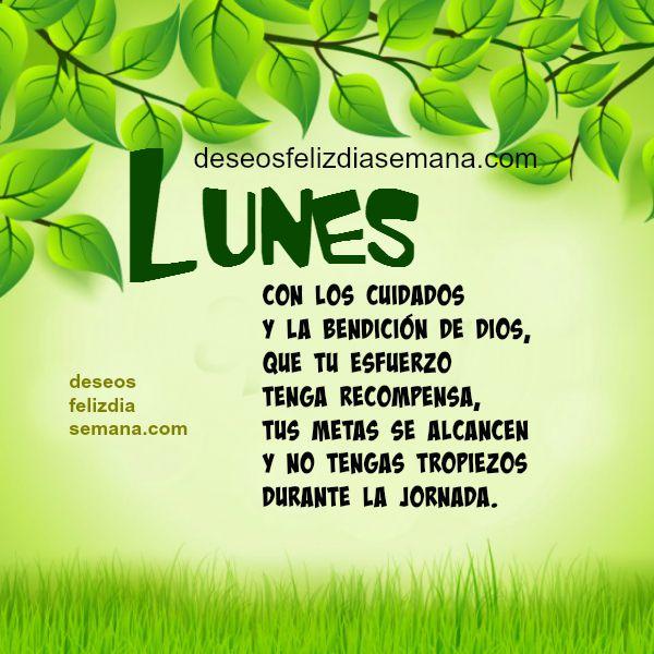 Frases de Feliz Lunes, Imagen con frases, mensaje cristiano lunes, tarjeta facebook por Mery Bracho.