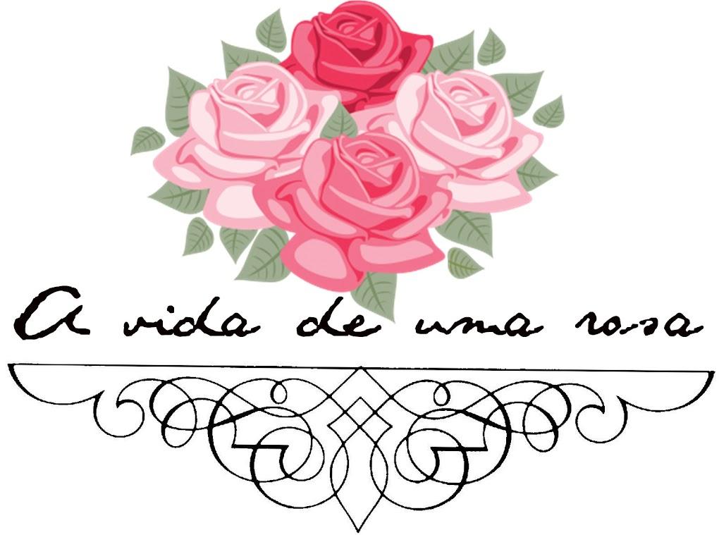 A vida de uma rosa
