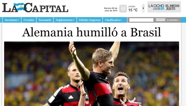 El diario La Capital tituló: Alemania humilló a Brasil