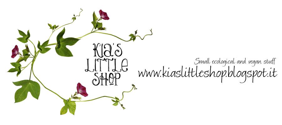 Kia's little shop - La piccola bottega di Kia