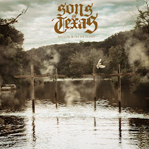 Review: Sons of Texas 'Baptized in the Rio Grande'