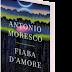 """Anteprima 14 gennaio: """"Fiaba d'amore"""" di Antonio Moresco"""