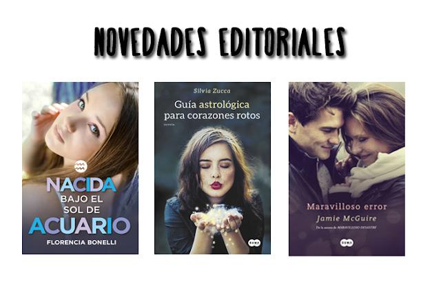 Novedades y próximas publicaciones de las editoriales.