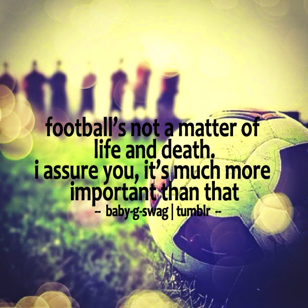 Best Football Quotes In Images Gallery Footy Fair