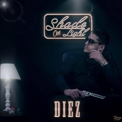 Diez - Shade And Light (2015)