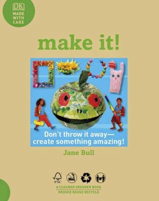 """Cover of book """"Make It!"""" with pictures of crafts, a large covered bowl made to look like a face in the center."""