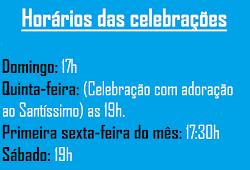 Horários das celebrações na Capela