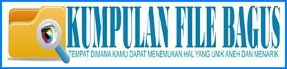 KUMPULAN FILE BAGUS