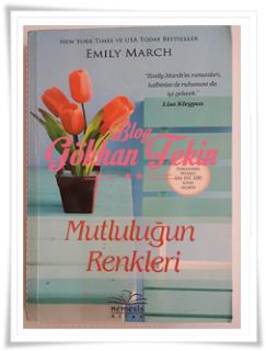 Emily March - Mutluluğun Renkleri
