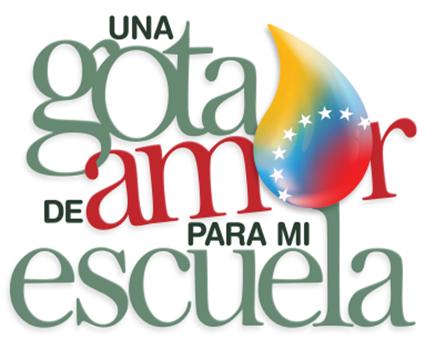 """Una Gota de amor para mi Escuela """"C.E.I. Simón Bolívar"""""""
